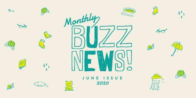Monthly BUZZ NEWS!